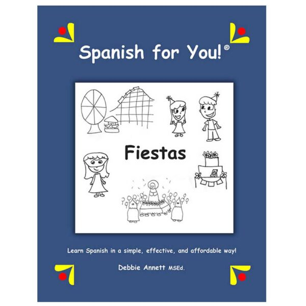 Spanish for You! Fiestas Theme Package