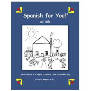 Spanish for You! Mi Vida Theme Package