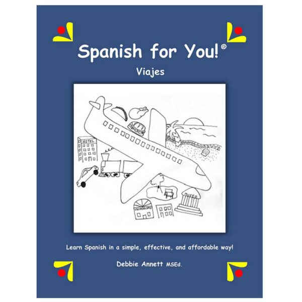Spanish for You! Viajes Theme Package