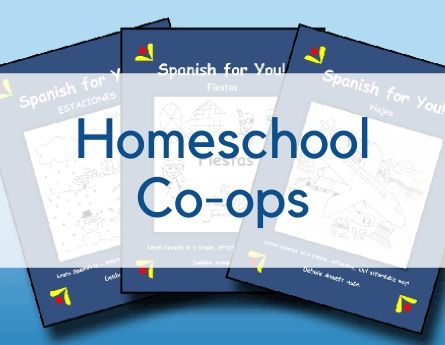 Spanish for You! Shop Homeschool Co-ops graphic