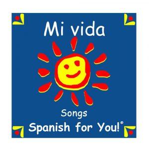 Mi vida Spanish Song Set