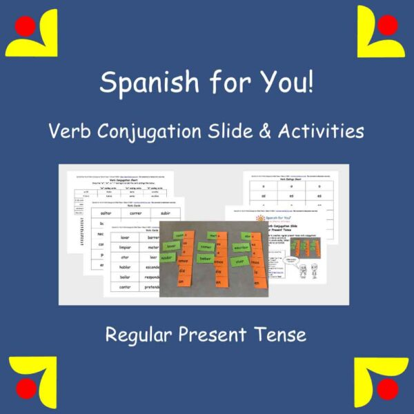 Spanish for You! Verb Conjugation Slide
